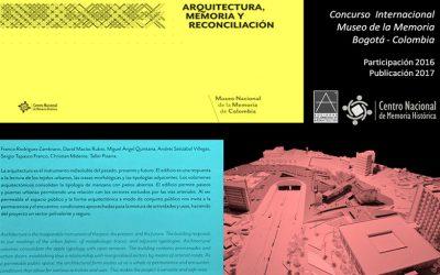 Reseña editorial de nuestra participación en el concurso público de Diseño para el nuevo museo Nacional de la Memoria