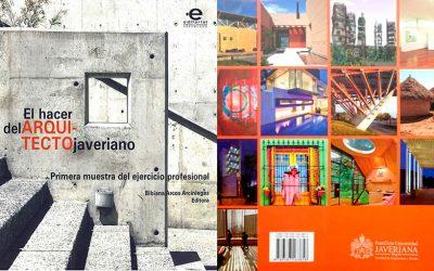Participación en la publicación del libro ¨El Hacer del Arquitecto Javeriano¨